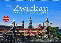 Zwickau - Stadt an der Mulde (Wandkalender 2022 DIN A2 quer): Zwischen Vogtland und Erzgebirge (Geburtstagskalender, 14 Seiten )