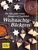 Die Alle Jahre wieder Zimtstern und Vanilleduft Weihnachtsbäckerei (GU Themenkochbuch) (Kindle Ausgabe)