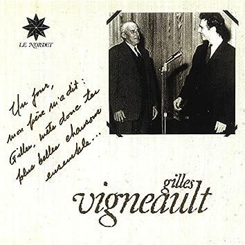 Gilles vigneault (Mets donc tes plus belles chansons ensemble)