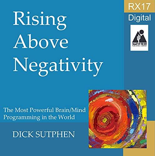 Listen RX 17 Series: Rising Above Negativity audio book