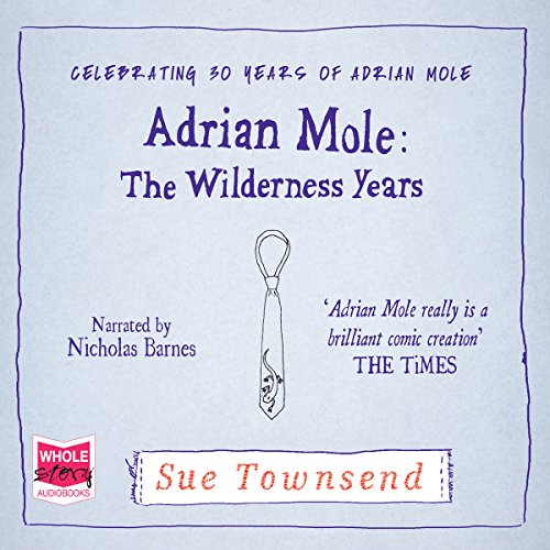 Adrian Mole: The Wilderness Years audiobook cover art