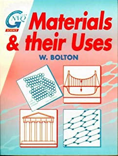 Materials and their Uses (Butterworth-Heinemann GNVQ Science)