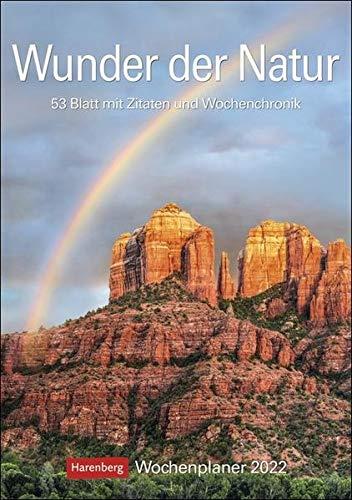 Wunder der Natur Kalender 2022: Wochenplaner, 53 Blatt mit Zitaten und Wochenchronik