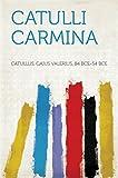 Catulli Carmina (English Edition)
