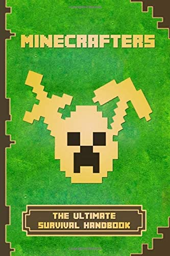 Minecrafters The Ultimate Survival Handbook Spectacular All in One Minecraft Game Guide An Unofficial product image