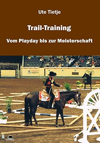 Download Trail-Training: Vom Playday Bis Zur Meisterschaft 