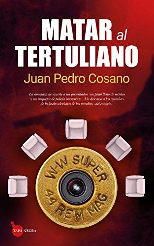 Matar al tertuliano (Tapa negra)