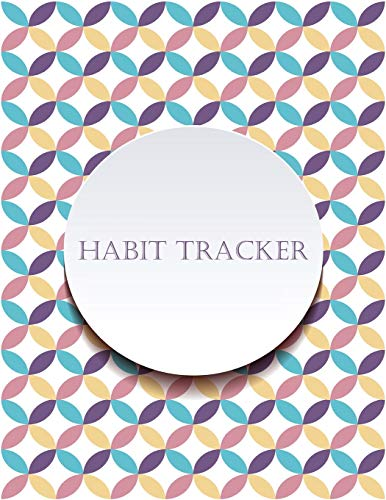 Habit Tracker: Mindfulness, Mental Health and Wellness Tracker - A Daily Planner Journal to Track To-Dos, Moods, Schedules & More   Large 8.5 x 11 ... Kids and Teens   Excellent Cover Design