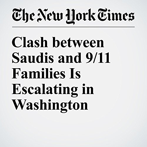 Clash Between Saudis and 9/11 Families Is Escalating in Washington cover art