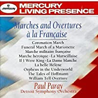 Marches and Overtures a la Francaise