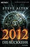 2012 - Die Rückkehr: Roman