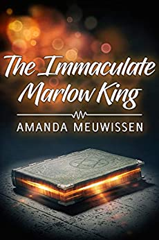 The Immaculate Marlow King by [Amanda Meuwissen]