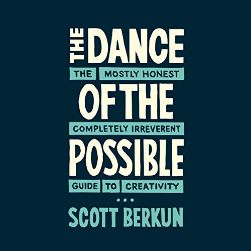 The Dance of the Possible audiobook cover art