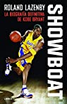 Showboat: La biografía definitiva de Kobe Bryant par Lazenby