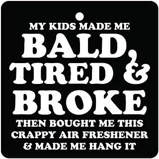 Kids Made Me Bald Car Air Freshener