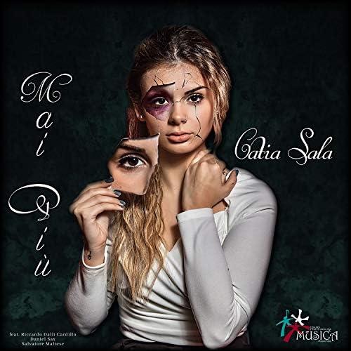 Catia Sala feat. Riccardo Dalli Cardillo, Daniel Sax & Salvatore Maltese