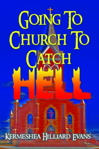 Going To Church To Catch Hell (English Edition)