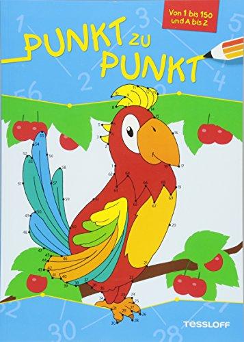 Punkt zu Punkt 1 bis 150 und A bis Z (Papagei): Von 1 bis 150 und A bis Z (Von Punkt zu Punkt)