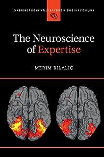 The Neuroscience of Expertise