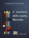 Il mestiere della scuola. Memoria (Italian Edition)