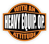 heavy equipment window decals - StickerDad Heavy Equipment Operator With An Attitude (3 PACK) Printed Hard Hat Helmet Decal (size: 2