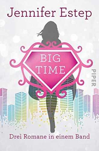 Bigtime (Bigtime): Drei Romane in einem Band