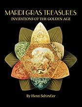 Mardi Gras Treasures: Invitations of the Golden Age (Vol 1)