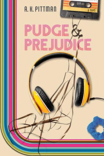 Pudge and Prejudice by [A.K. Pittman]