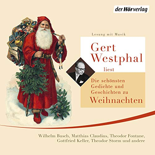 Gert Westphal liest die schönsten Gedichte und Geschichten zu Weihnachten     Lesung mit Musik              By:                                                                                                                                 Wilhelm Busch,                                                                                        Matthias Claudius,                                                                                        Theodor Fontane,                   and others                          Narrated by:                                                                                                                                 Gert Westphal                      Length: 1 hr and 15 mins     Not rated yet     Overall 0.0