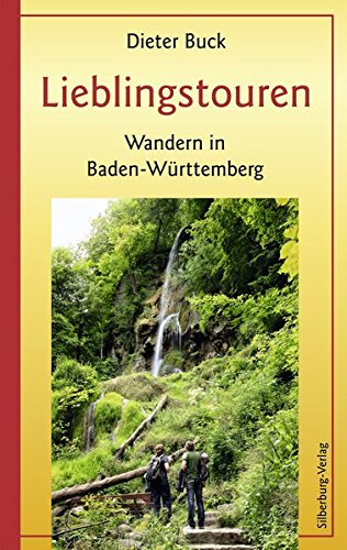 Lieblingstouren: Wandern in Baden-Württemberg