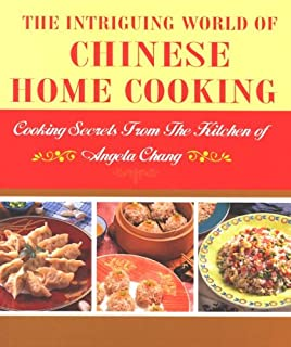 The Intriguing World of Chinese Home Cooking