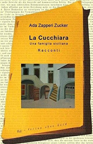 La Cucchiara: Una famiglia siciliana