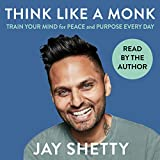Think Like a Monk: The Secret of...