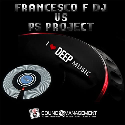 Francesco F DJ, PS Project