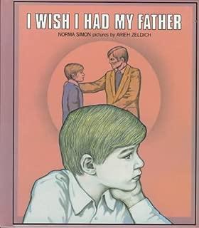 I Wish I Had My Father