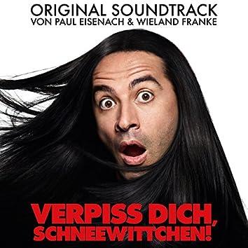 Verpiss dich, Schneewittchen (Original Motion Picture Soundtrack)