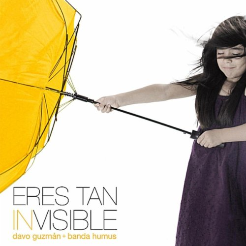 Eres Tan Invisible