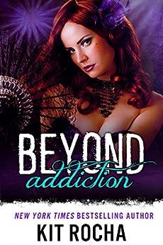 Beyond Addiction (Beyond, Book 5) by [Kit Rocha]