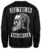 See You IN Valhalla Herren Sweatshirt | Thor | Vikings Shirt | Ragnar | Rising | Walhalla | Wodan | Wikinger | Valknut | Odin | Männer Pulli | Pullover