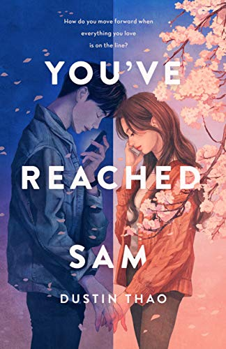 You've Reached Sam: A Novel by [Dustin Thao]