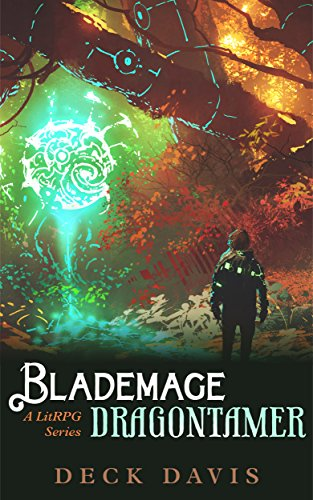 Blademage Beastmaster 2: Dragontamer (A LitRPG / Gamelit Series) (English Edition)