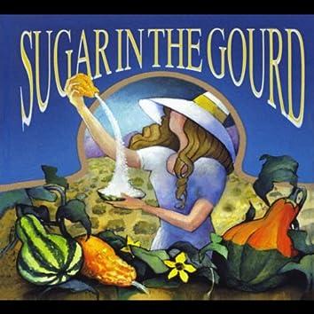 Sugar in the Gourd