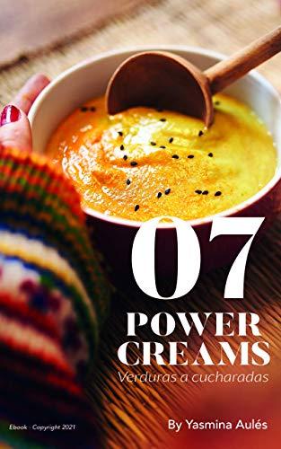 POWER CREAMS. Verduras a Cucharadas