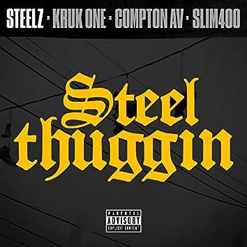 Steel Thuggin (feat. Compton AV)