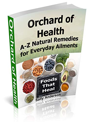 Orchard of Health – Natural Remedies from A - Z (English Edition)