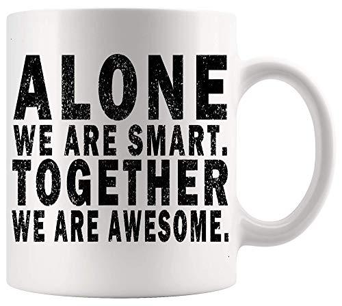 Taza divertida Broma Regalo solo somos inteligentes. Together We Are Awesome Retro Motivation T Shirt Tazas blancas Tazas