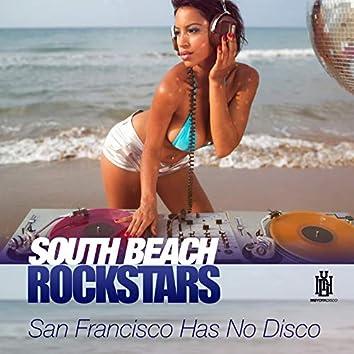 San Francisco Has No Disco
