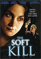 SOFT KILL