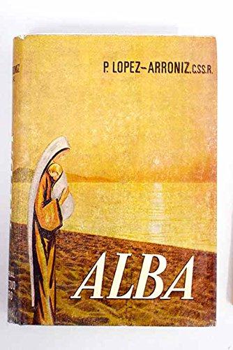 Alba ó El nuevo rostro de la Virgen