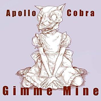 Gimme Mine